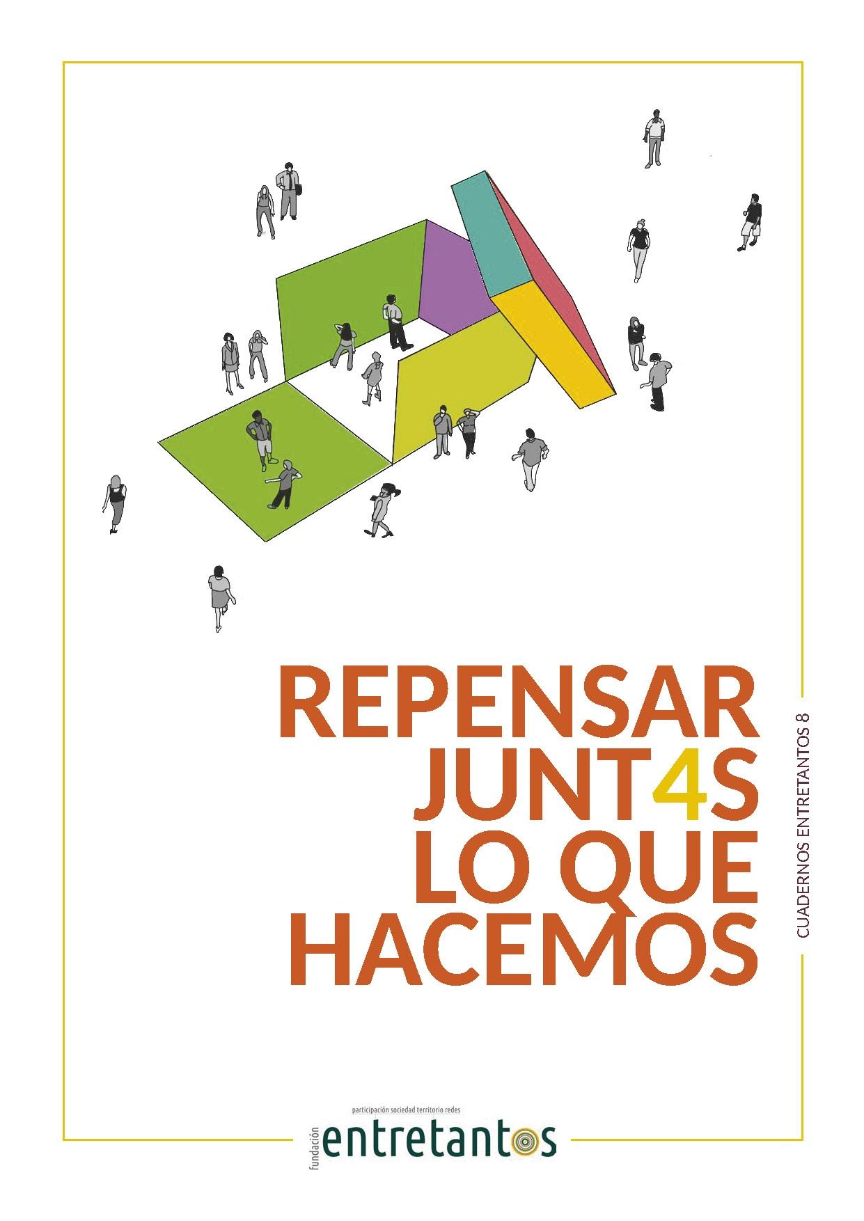 CuadernoEntretantos8_RepensarLoQueHacemos_web