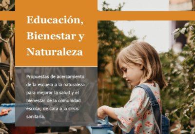 Educación, bienestar y naturaleza